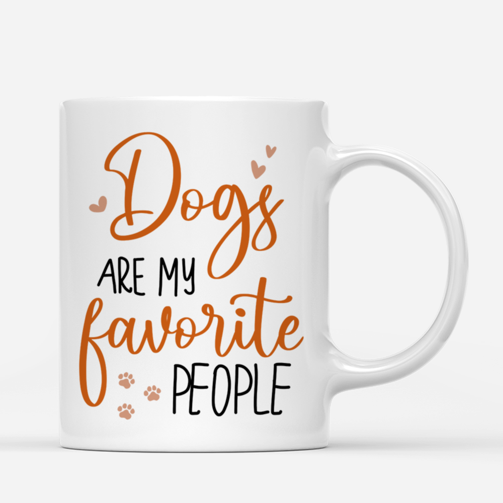 Personalized Mug - Dog Parents - Dogs are my favorite people (ver 1)_2