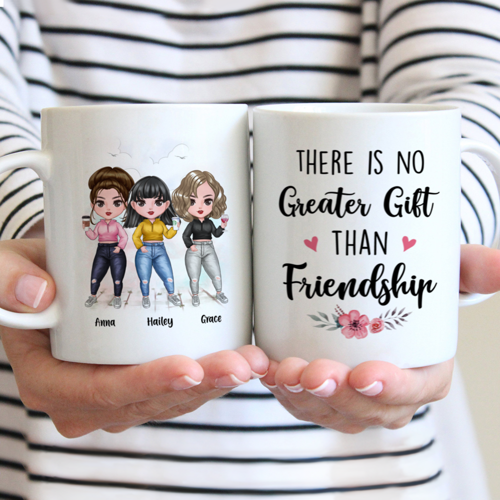 Personalized Mug - There Is No Greater Gift Than Friendship (Up to 7 Girls)_1