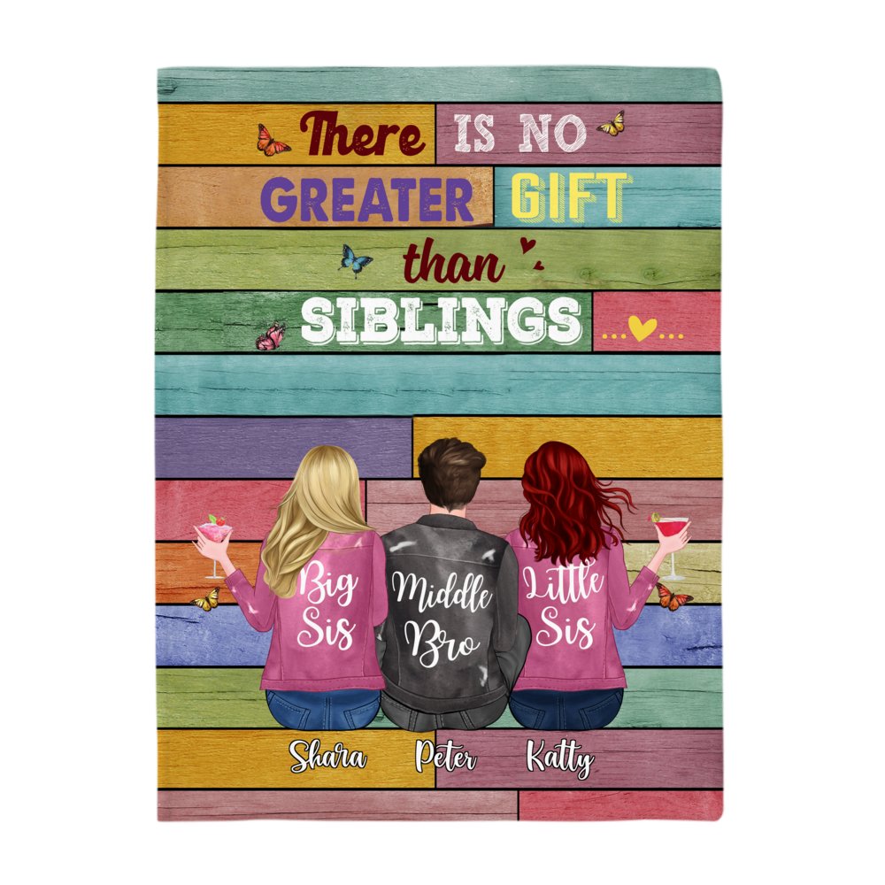 Personalized Blanket - Up to 6 Siblings - There Is No Greater Gift Than Siblings (6361)_3