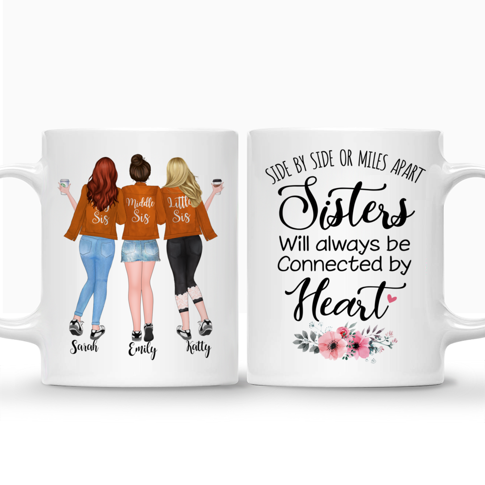 Personalized Mug - Up to 5 Girls - Side by side or miles apart, Sisters will always be connected by heart - Orange_3