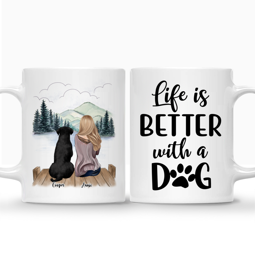 Personalized Mugs For Girl and Dogs - Life Is Better With Dogs_3