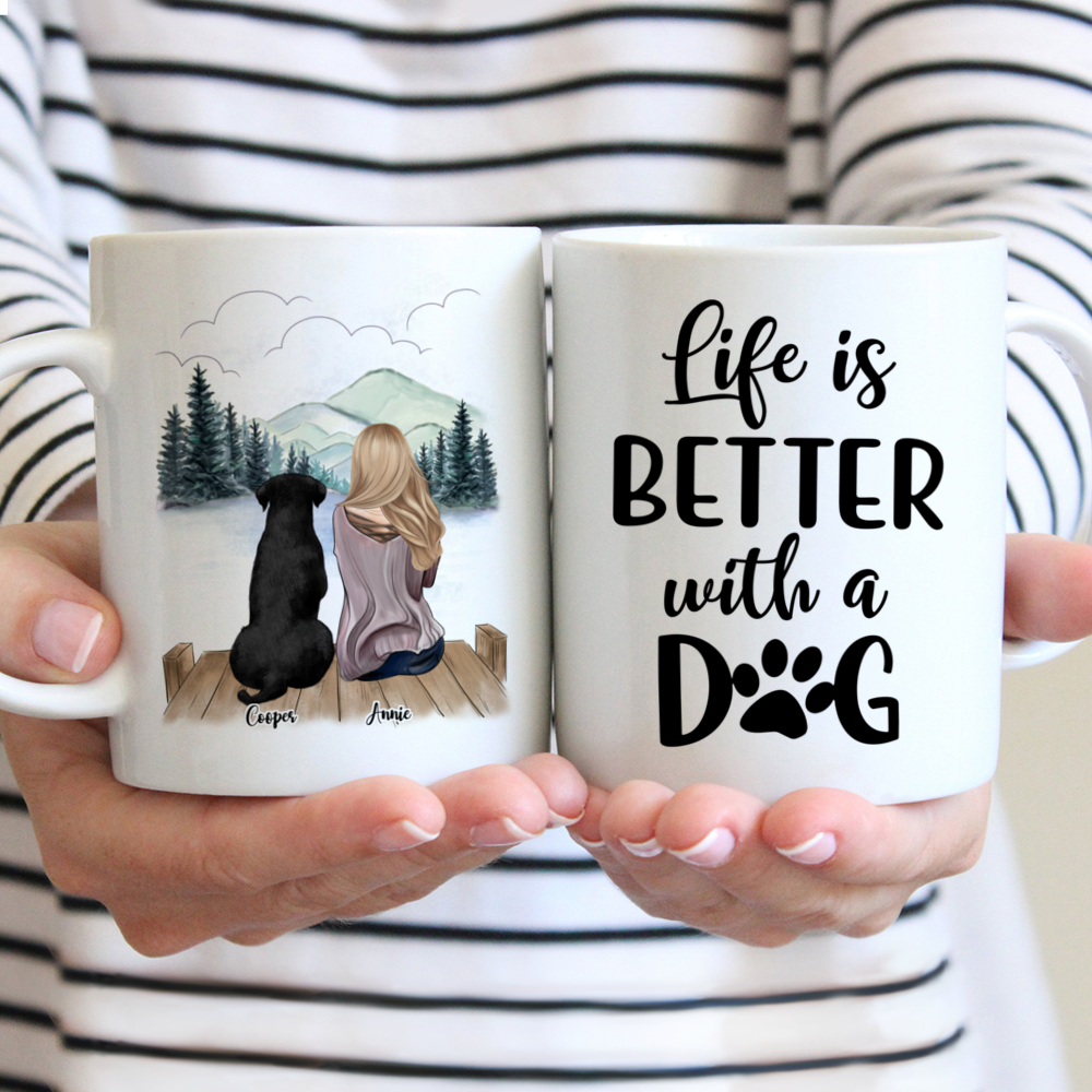 Personalized Mugs For Girl and Dogs - Life Is Better With Dogs