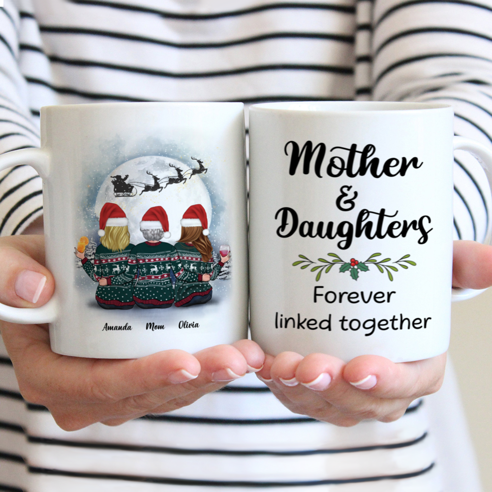 Personalized Mug - Christmas Moon - Mother & Daughters Forever Linked Together (2)