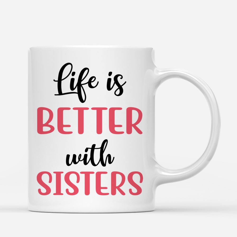 Personalized Mug - Up to 5 Sisters - Life is better with Sisters (Pink) (Pink, Mountain)_2
