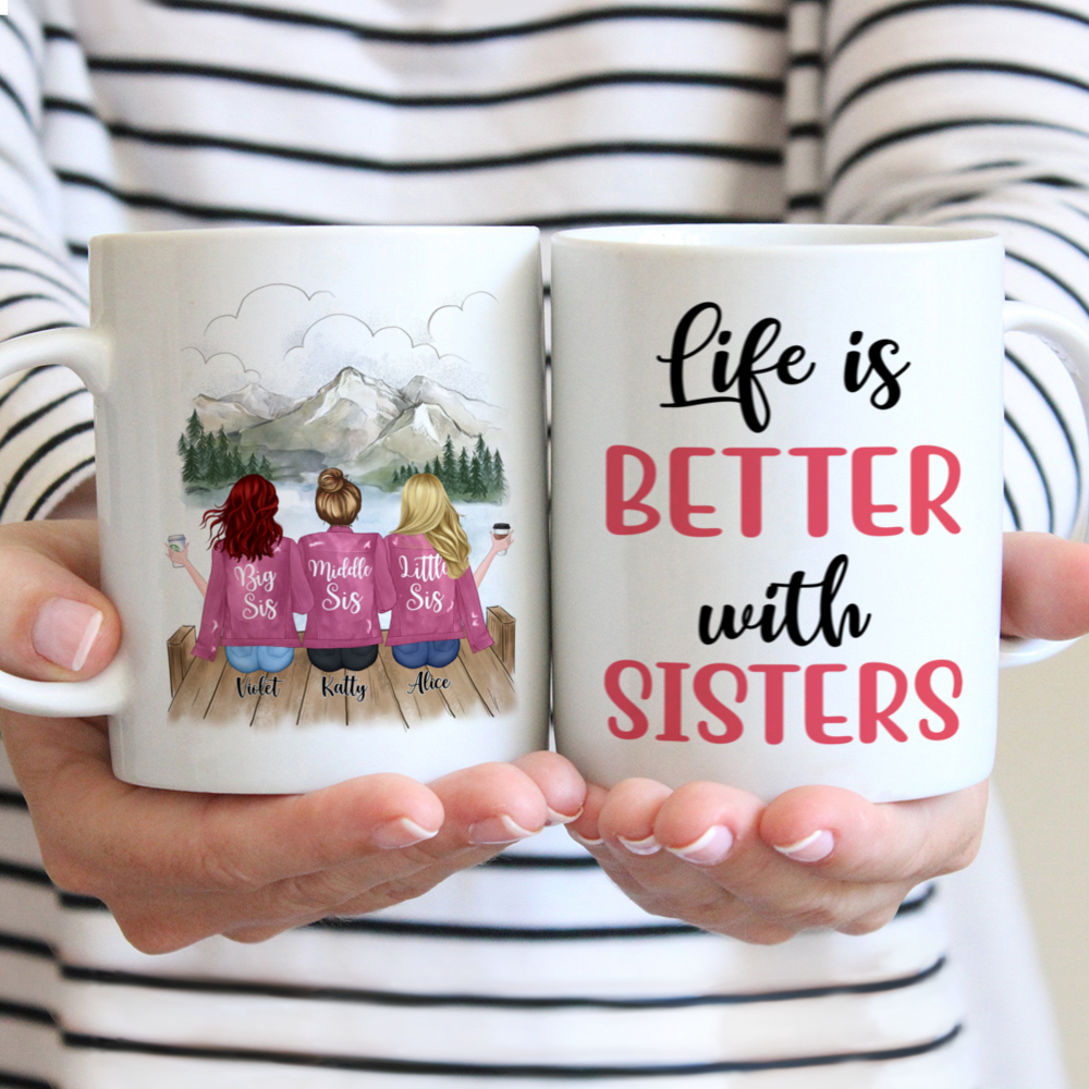 Personalized Mug - Up to 5 Sisters - Life is better with Sisters (Pink) (Pink, Mountain)