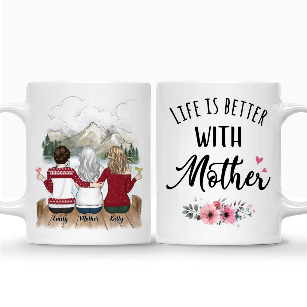 Personalized Mug - Mother and Daughter - Life is better with Mother (3215)_3