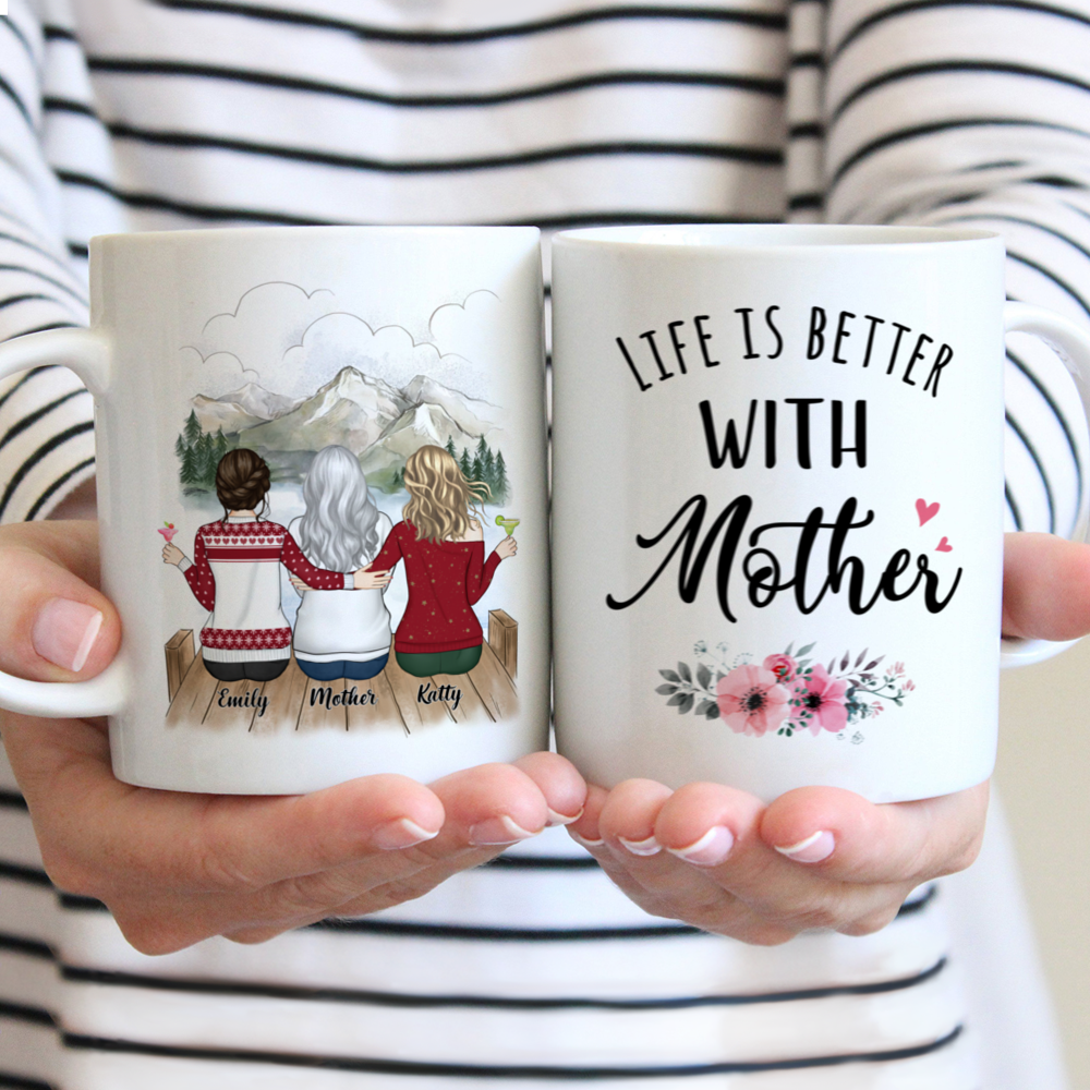 Personalized Mug - Mother and Daughter - Life is better with Mother (3215)