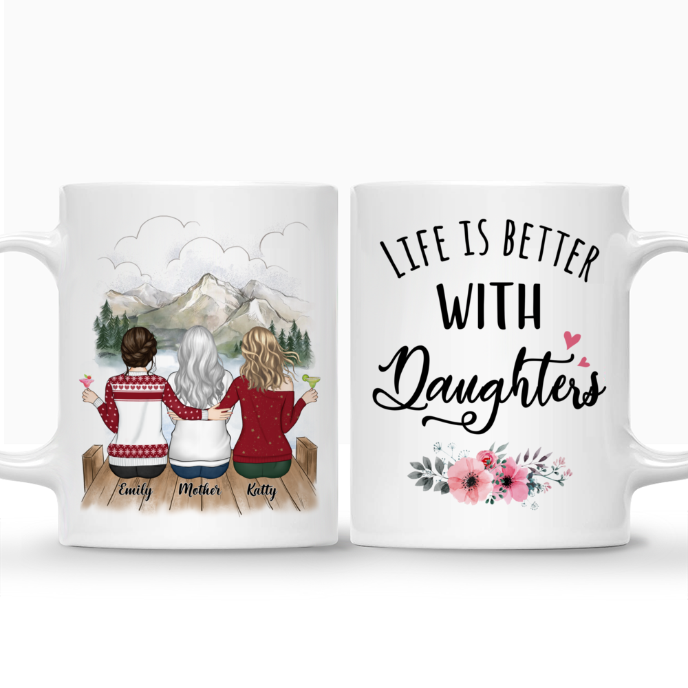 Personalized Mug - Mother and Daughter - Life is better with Daughters (3215)_3