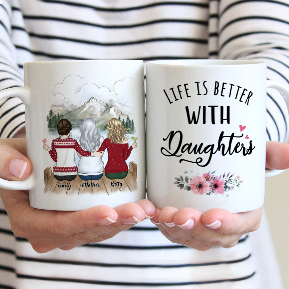 Personalized Mug - Mother and Daughter - Life is better with Daughters (3215)