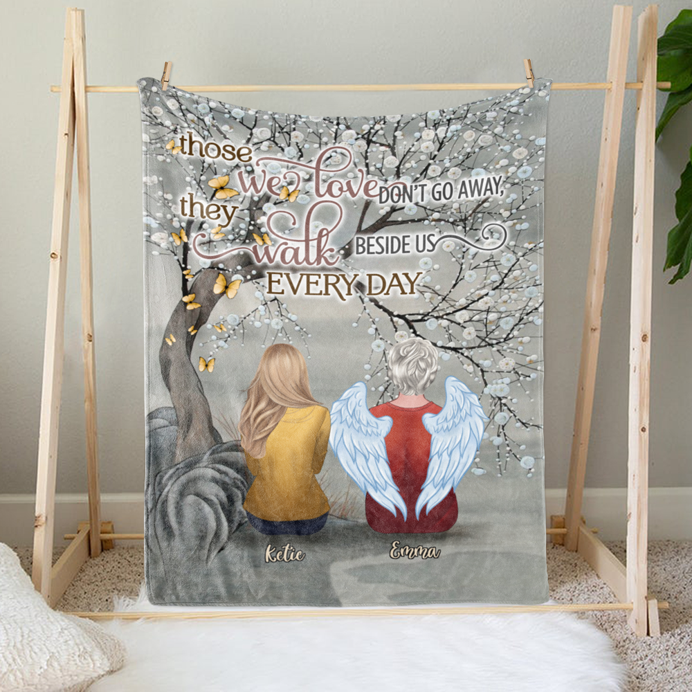 Personalized Blanket - Family - Those We Love Don't Go Away They Walk Beside Us Everyday - Blanket_1
