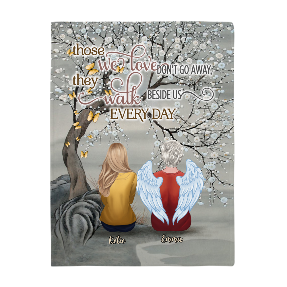 Personalized Blanket - Family - Those We Love Don't Go Away They Walk Beside Us Everyday - Blanket_2