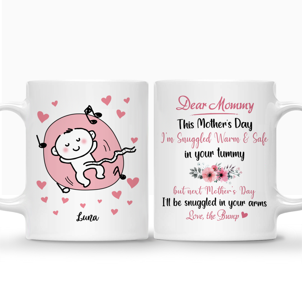 Personalized Mug - Family - Dear Mummy, This Mother's Day I'm Snuggled Warm & Safe In Your Tummy ver 1_3