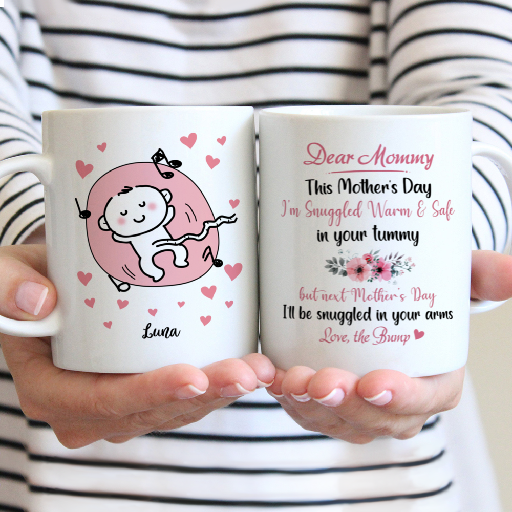 Personalized Mug - Family - Dear Mummy, This Mother's Day I'm Snuggled Warm & Safe In Your Tummy ver 1