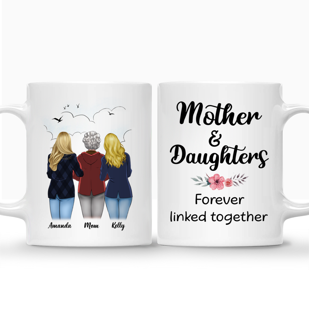 Personalized Mug - Mother's Day - Mother & Daughters Forever Linked Together - S_3