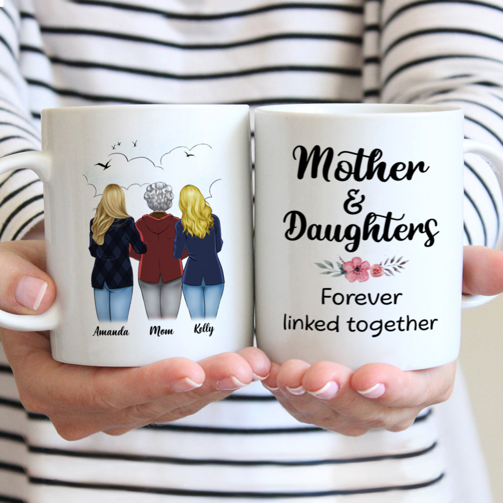 Personalized Mug - Mother's Day - Mother & Daughters Forever Linked Together - S
