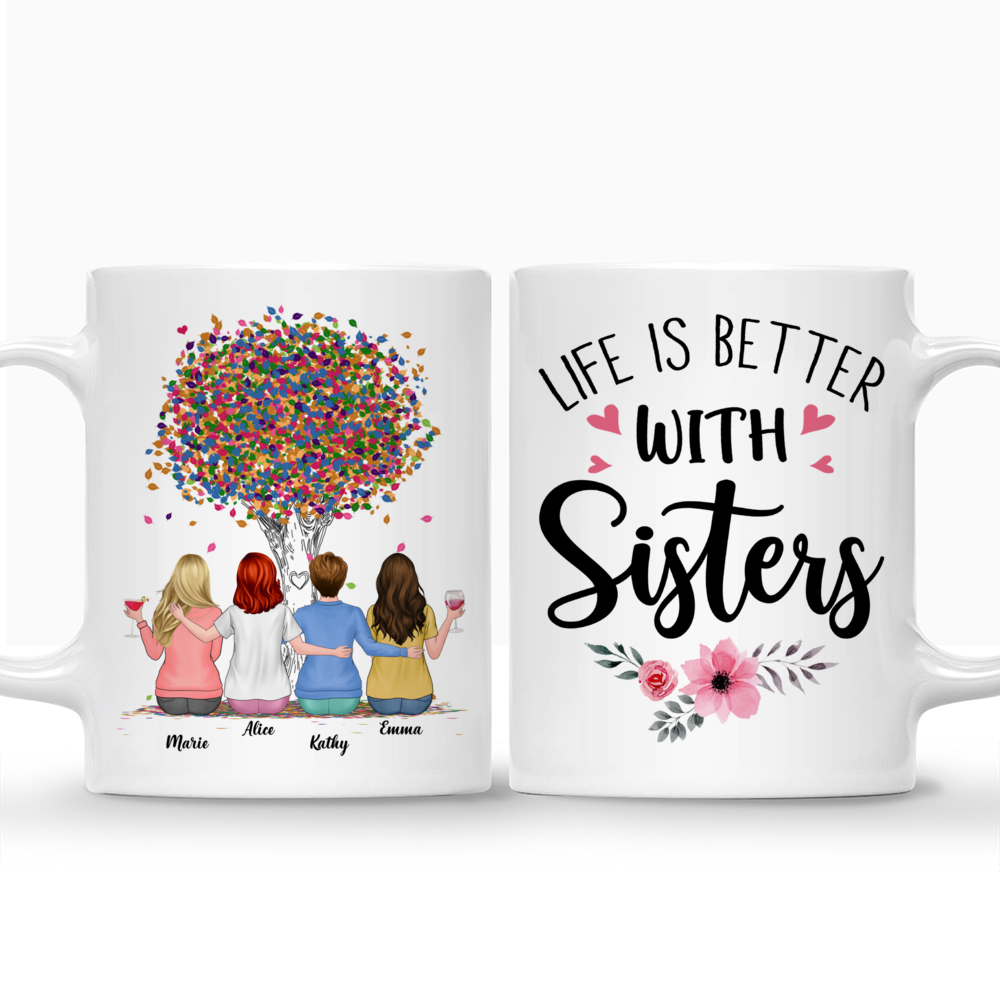 Personalized Mug - Up to 6 Sisters - Life is better with Sisters (Ver 2) (3984)_3