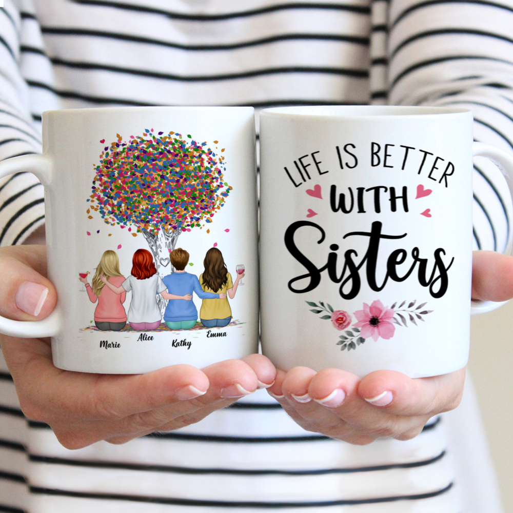 Personalized Mug - Up to 6 Sisters - Life is better with Sisters (Ver 2) (3984)