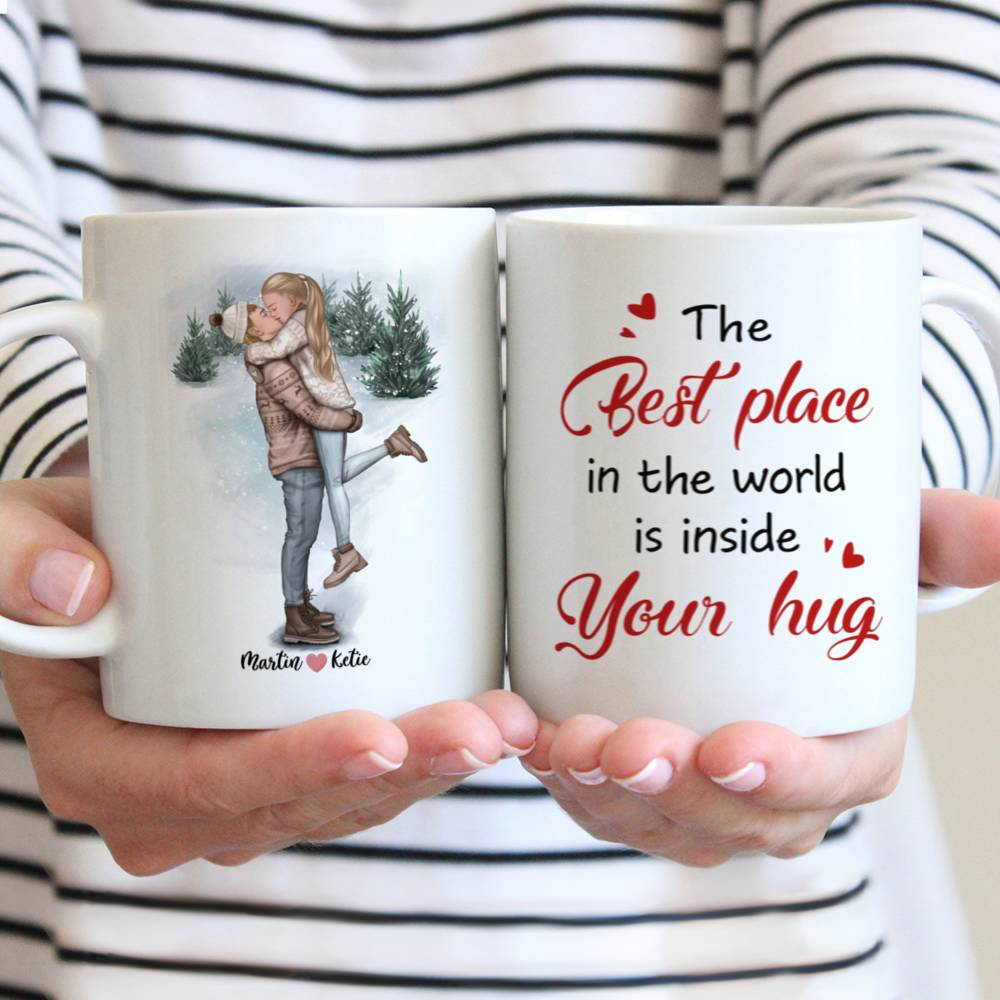 Personalized Mug - Couple - The Best Place In The World Is Inside Your Hug