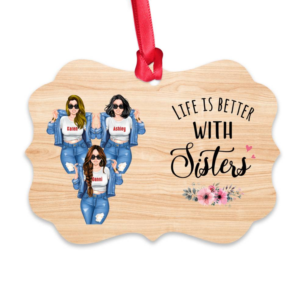 Personalized Ornament - Sisters - Life Is Better With Sisters (Ornament)_2