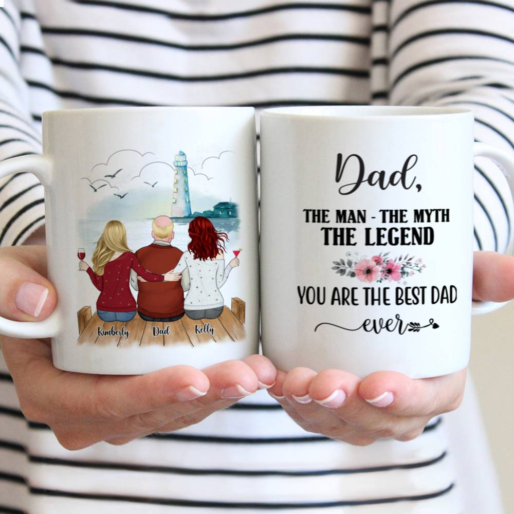 Personalized Mug - Family - Dad, The Man The Myth The Legend. You are the best dad ever (Lighthouse)