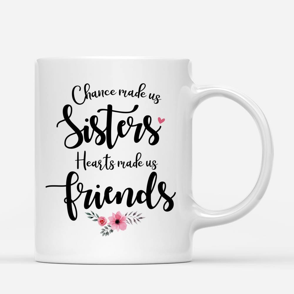 Four Sisters Personalized Mugs Full Body - Hearts Made Us Friends_2