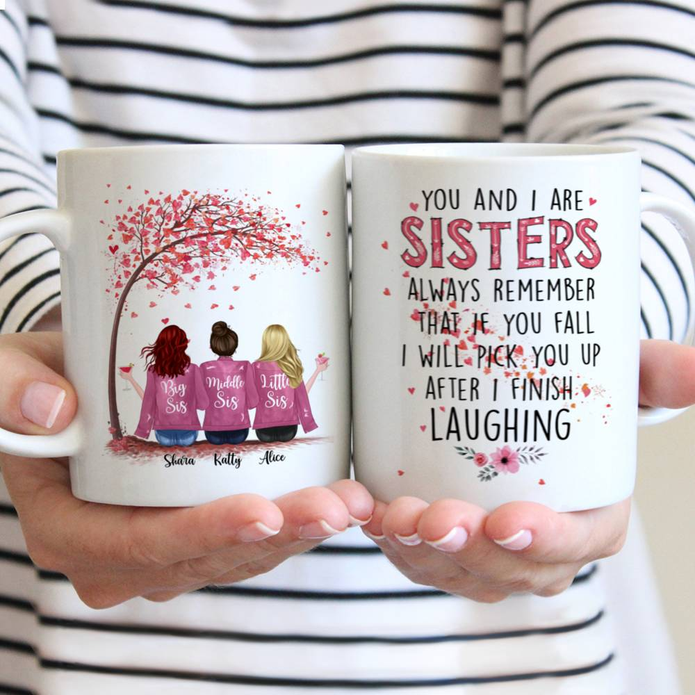 Personalized Mug - Up to 6 Sisters - You And I Are Sisters (Pink)