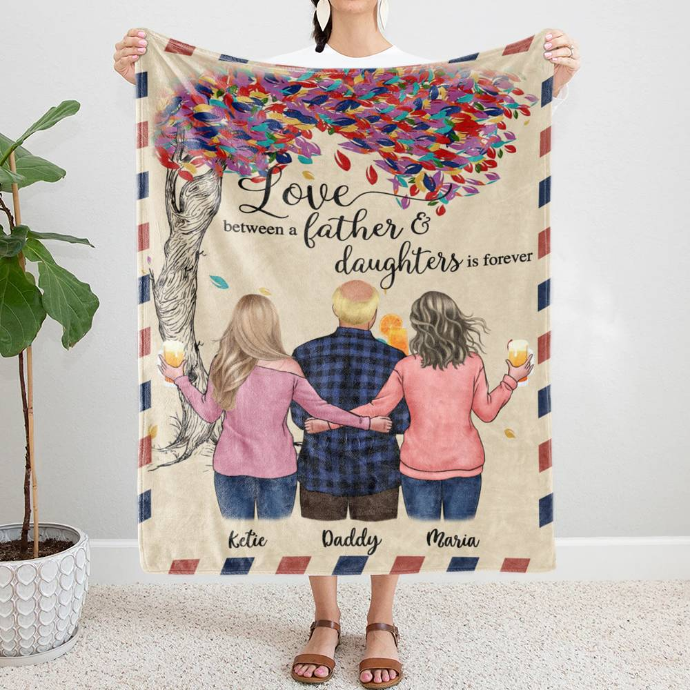 Personalized Blanket - Family - Love between a Father and Daughters is forever._1