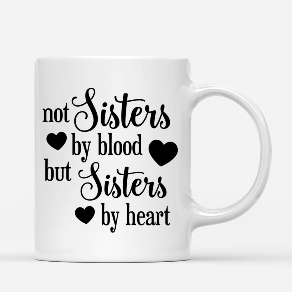 Personalized Mug - Topic - Personalized Mug - 2/3 Curvy Girls - Not Sisters By Blood But Sisters By Heart_2