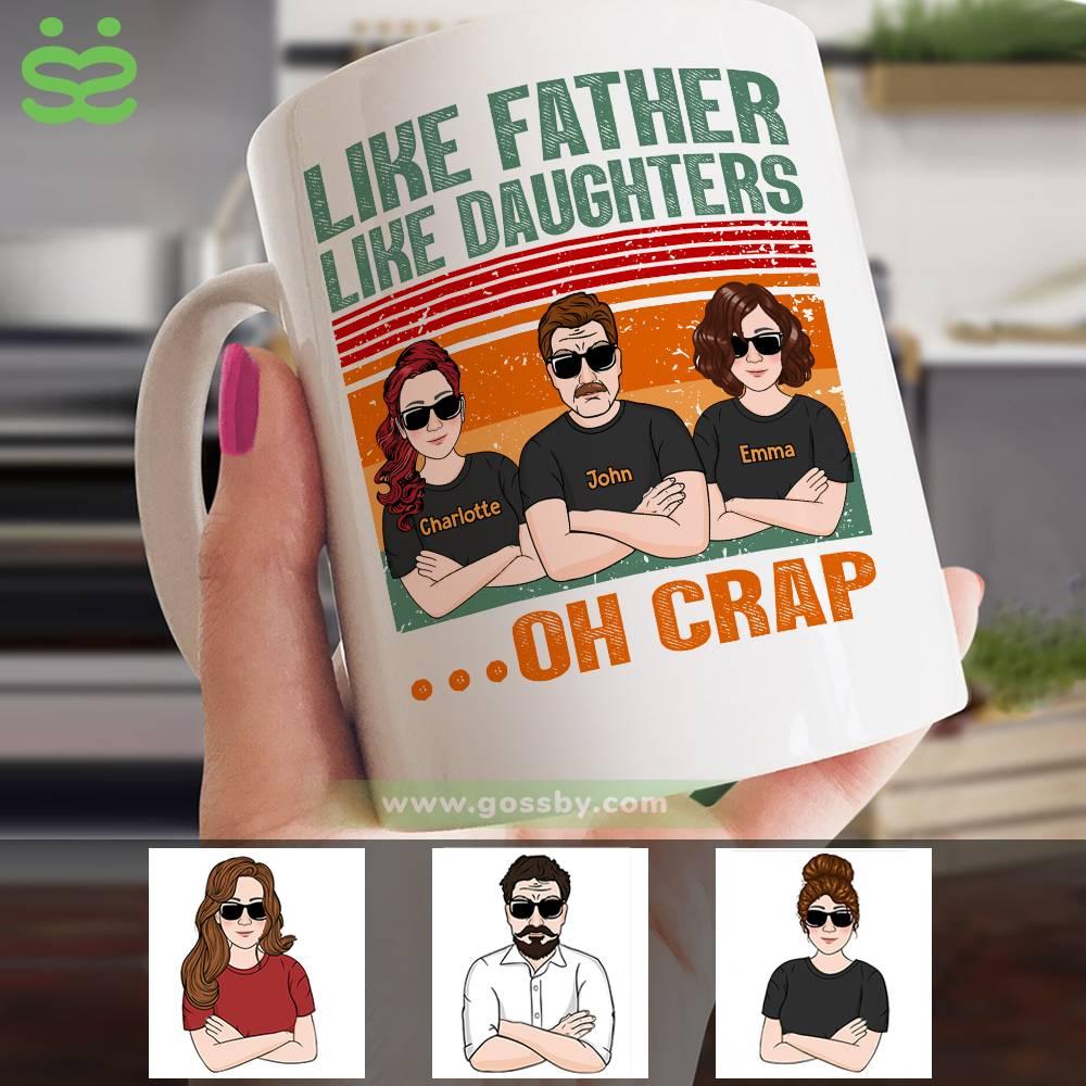 Personalized Mug - Family Mug - Like Father Like Daughters...