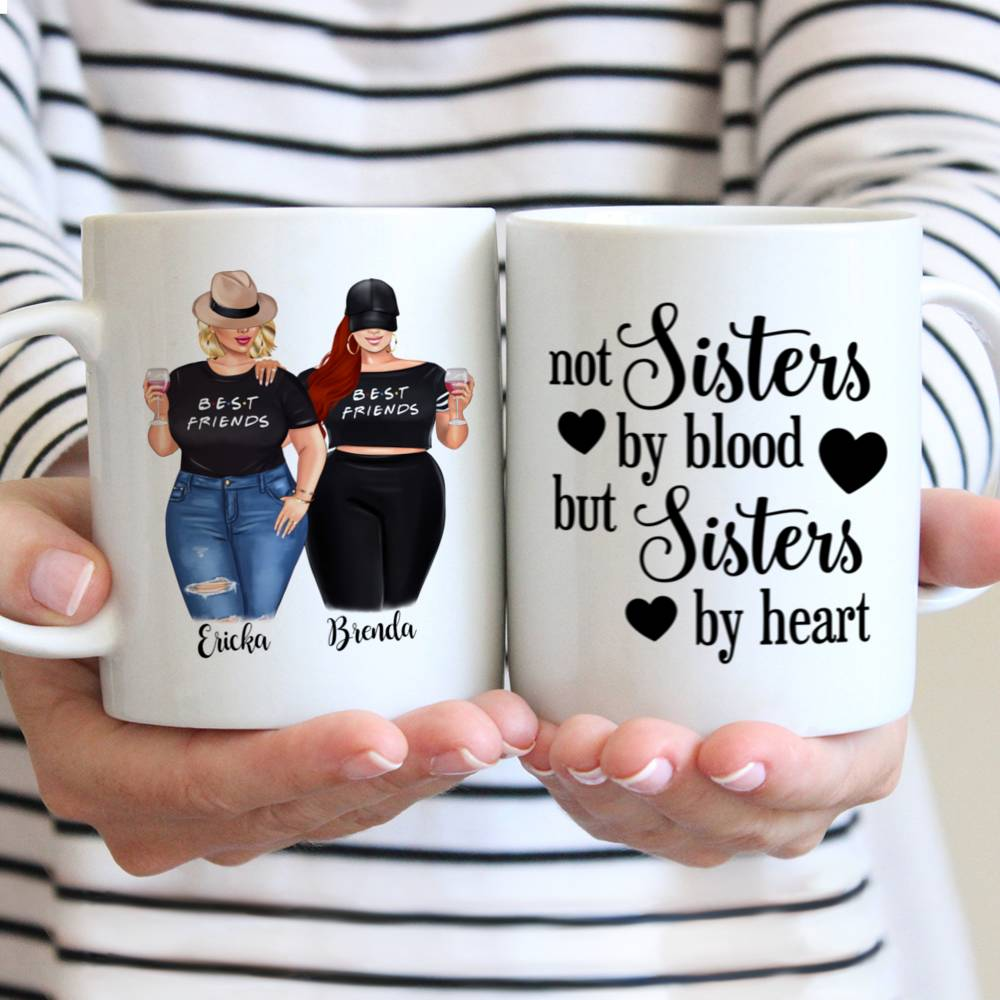Personalized Mug - Topic - Personalized Mug - 2/3 Curvy Girls - Not Sisters By Blood But Sisters By Heart