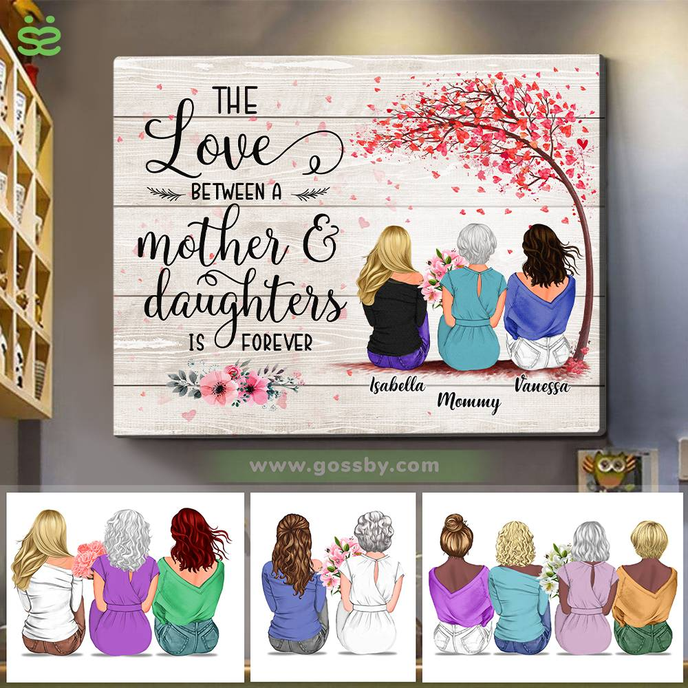 Personalized Wrapped Canvas - Mother & Daughters/Sons - The Love Between a Mother And Daughters is Forever 2D - Wooden Canvas/Ver 1