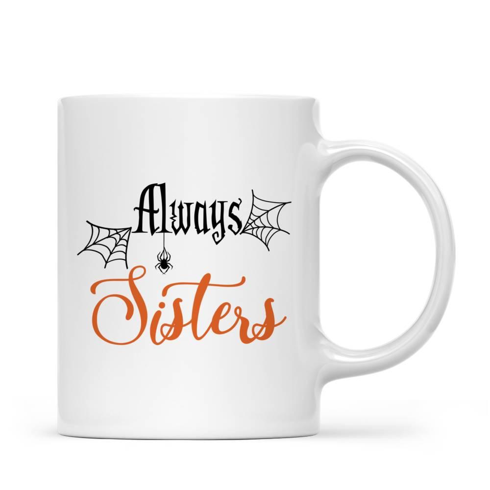 Personalized Witch Mug - Always Sister (N) Custom Mug   Gossby_2