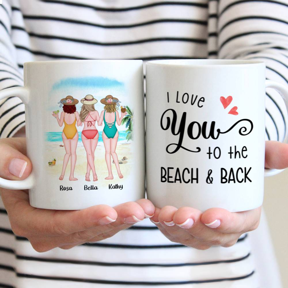 Personalized Mug - Friends - I Love You To The Beach and Back