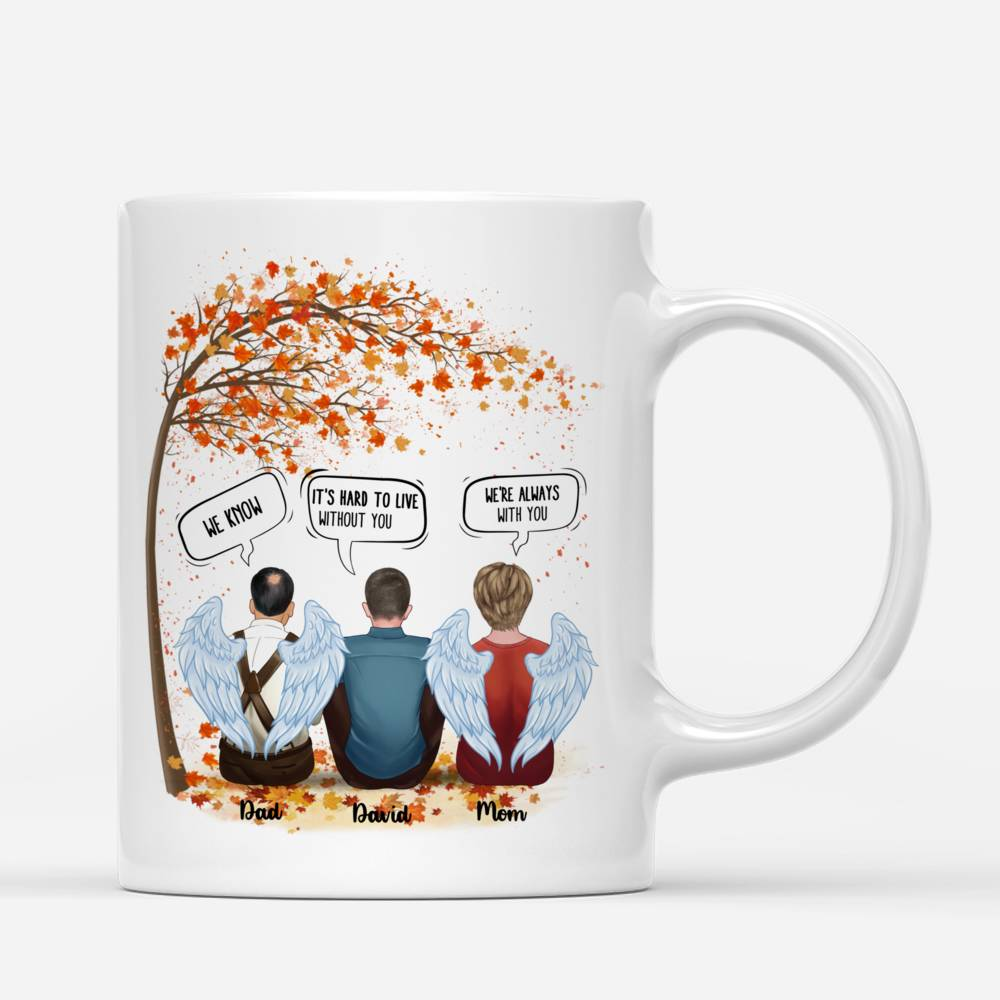 Personalized Mug - Memorial Mug - It's Hard To Live With Out You Mom & Dad_1