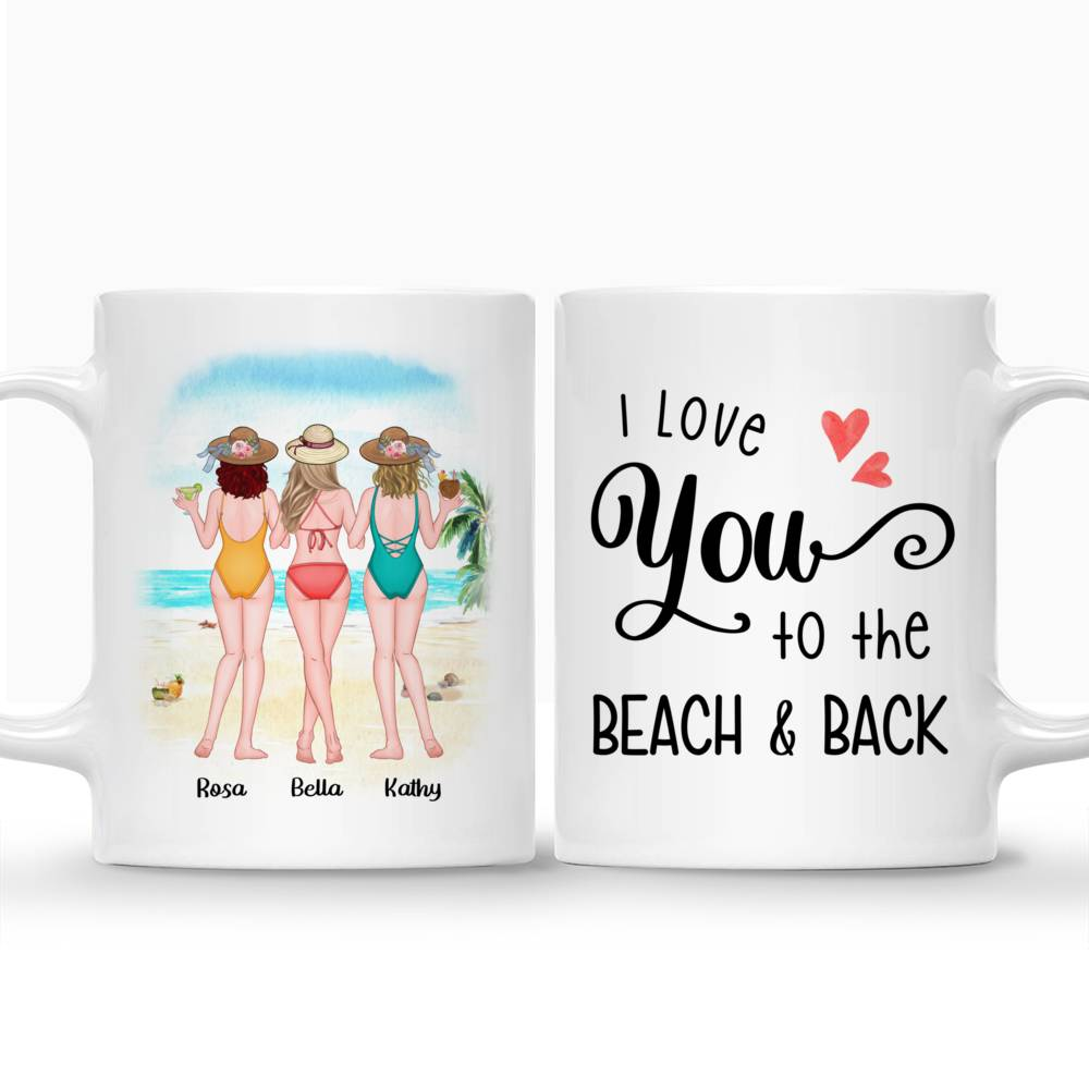 Personalized Mug - Friends - I Love You To The Beach and Back_3