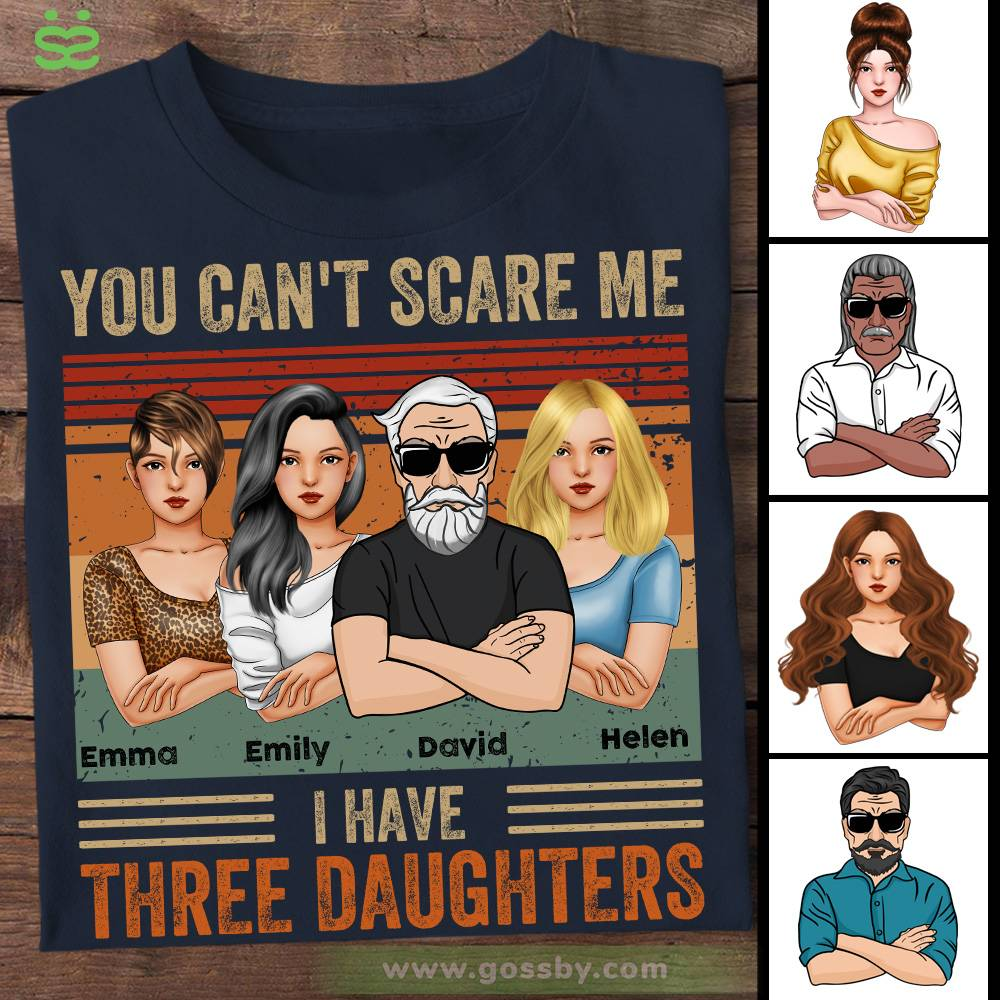Personalized Shirt - Father's Day - You Can't Scare Me I Have 3 Daughters (Ox Blue)