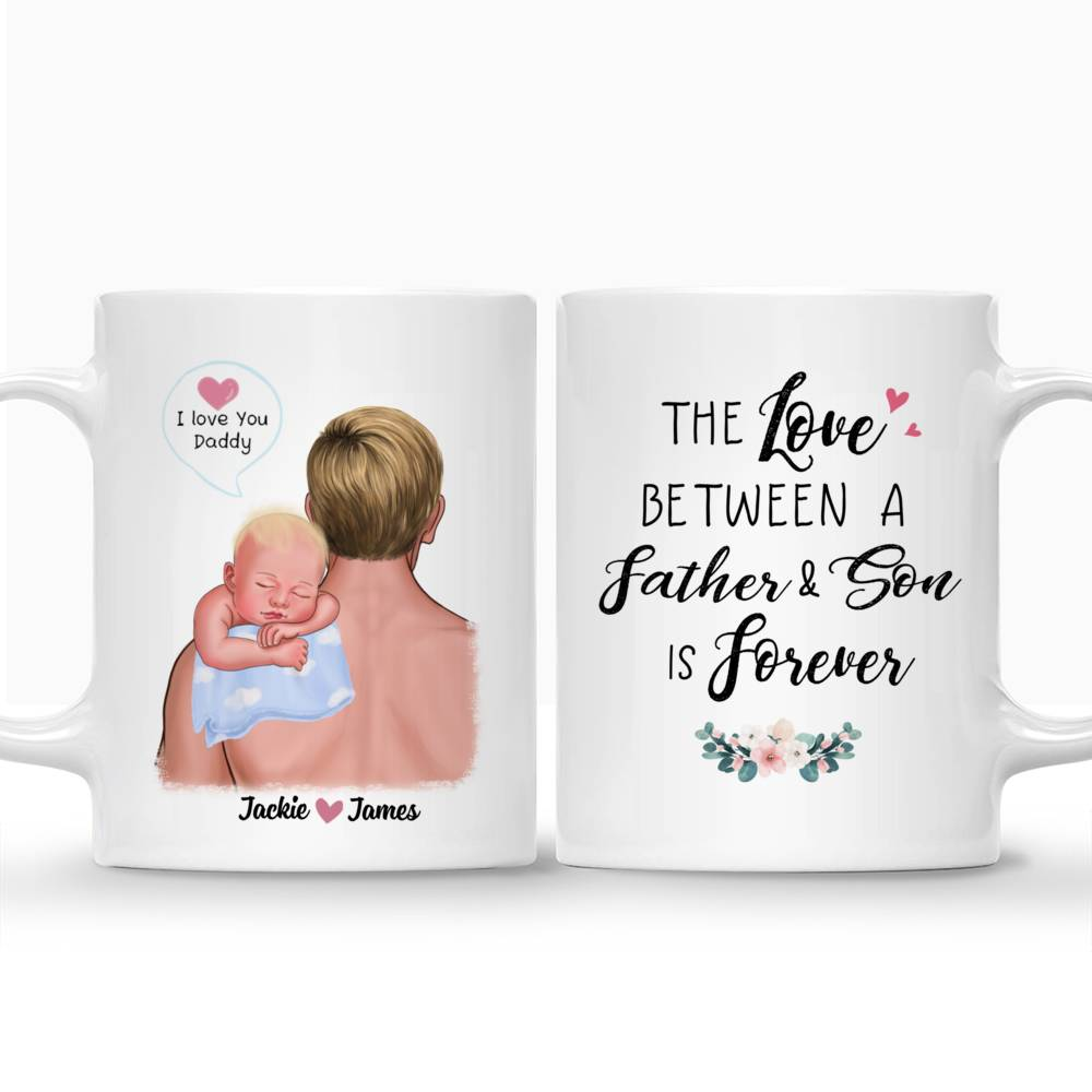 Personalized Mug - 1st Father's Day - The Love Between A Father & Son is Forever_3