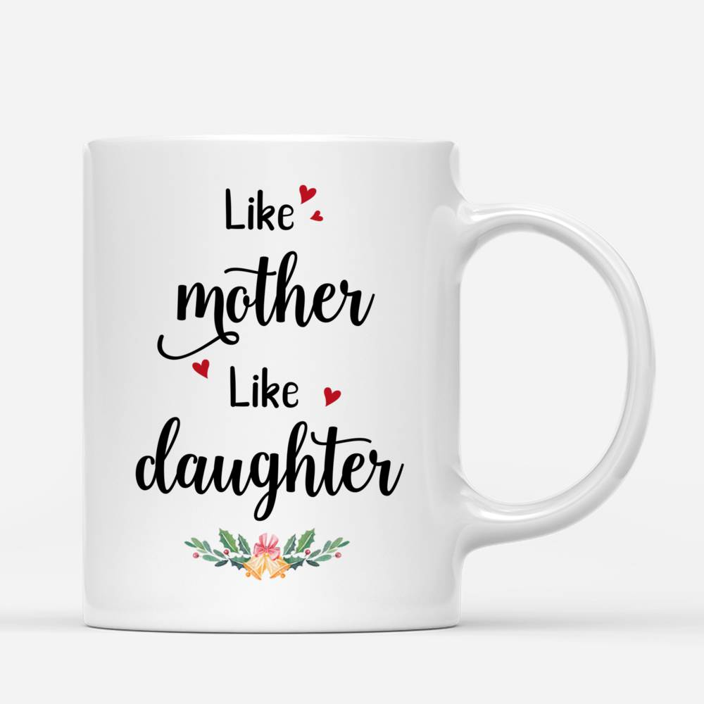 Personalized Mug - Mother and Kid Daughter - Like Mother - Like Daughter_2
