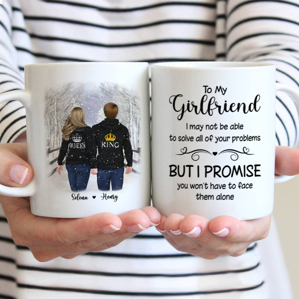 Personalized Mug - Winter Romance - To my Girlfriend I may not be able to solve all of your problems, but I promise you wont have to face them alone