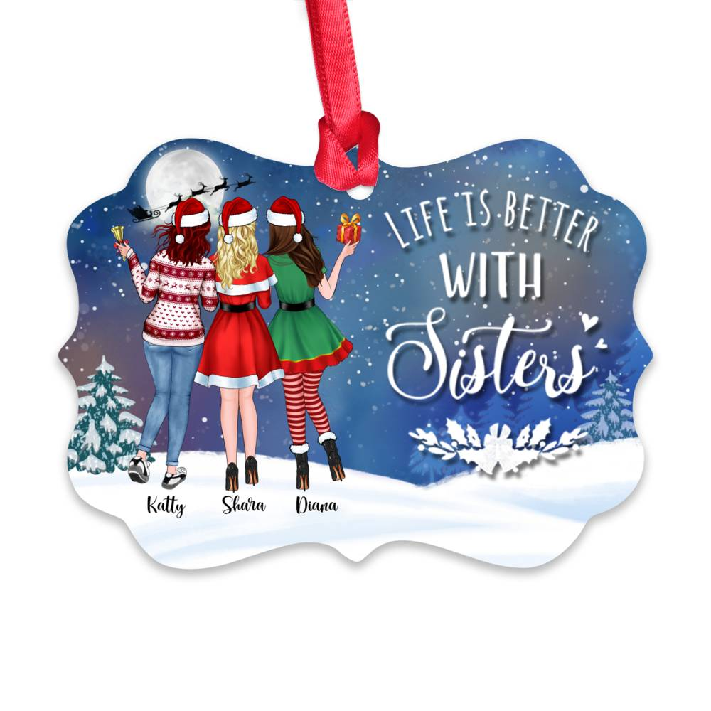 Personalized Ornament - Up to 5 Girls - Life Is Better With Sisters (5419)_1