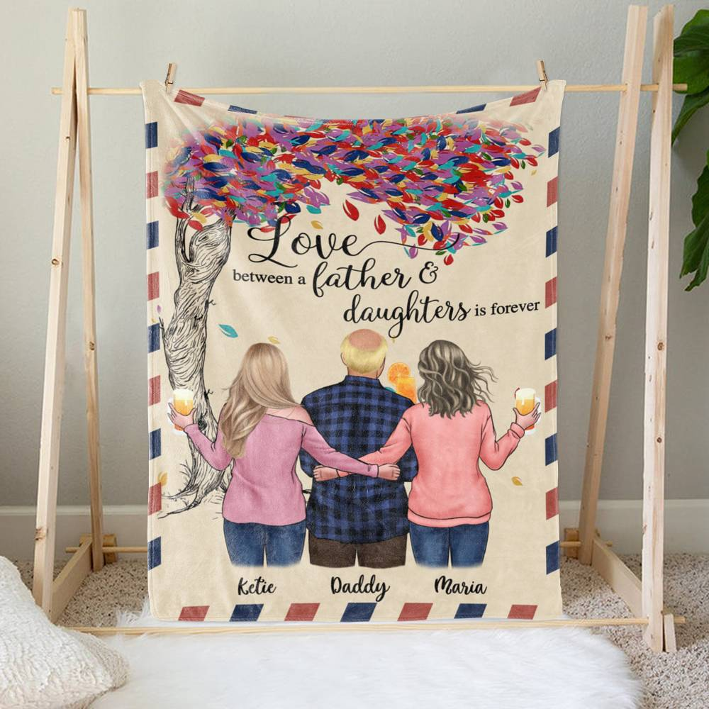 Personalized Blanket - Family - Love between a Father and Daughters is forever._2