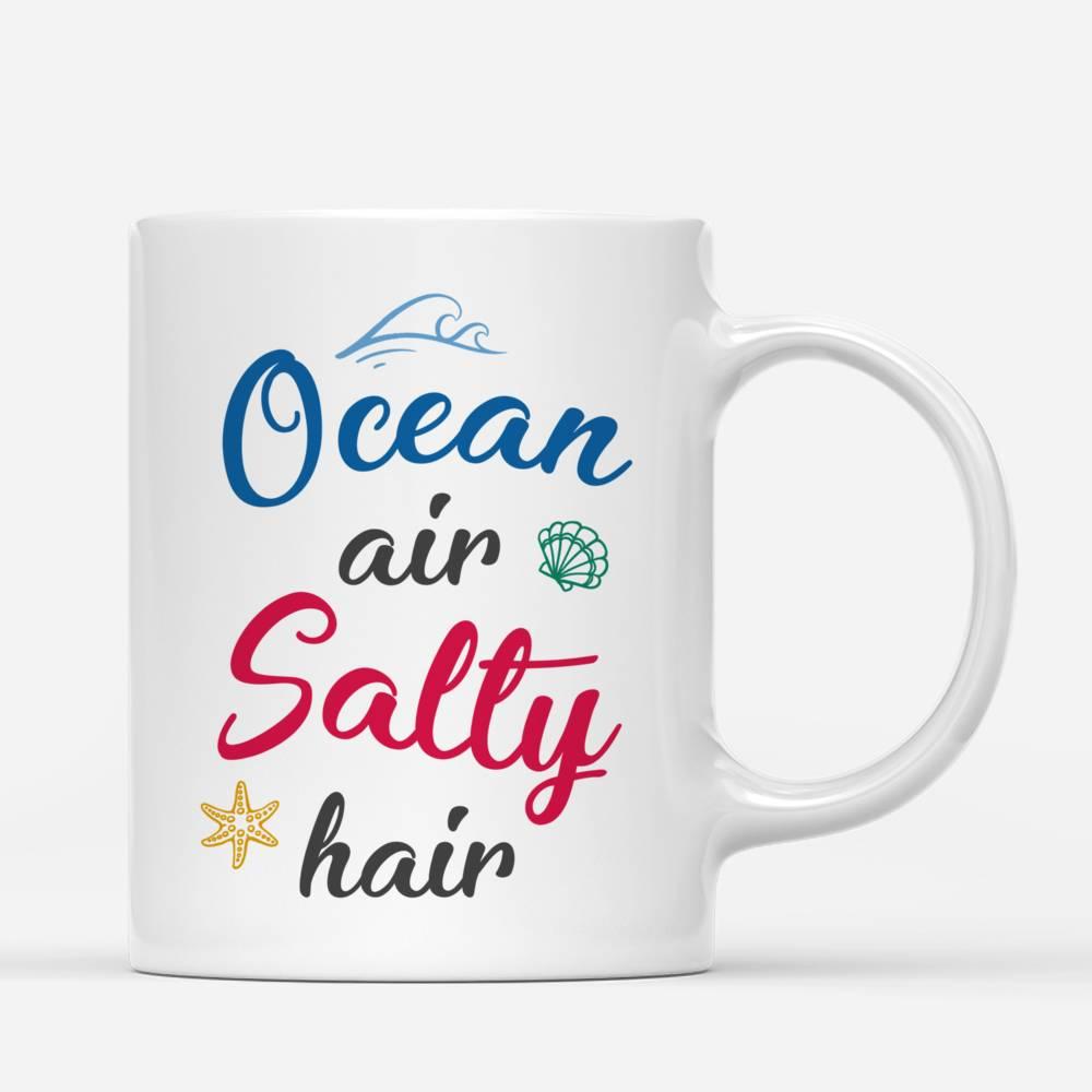 Personalized Mug - Friends - Ocean Air Salty Hair_2