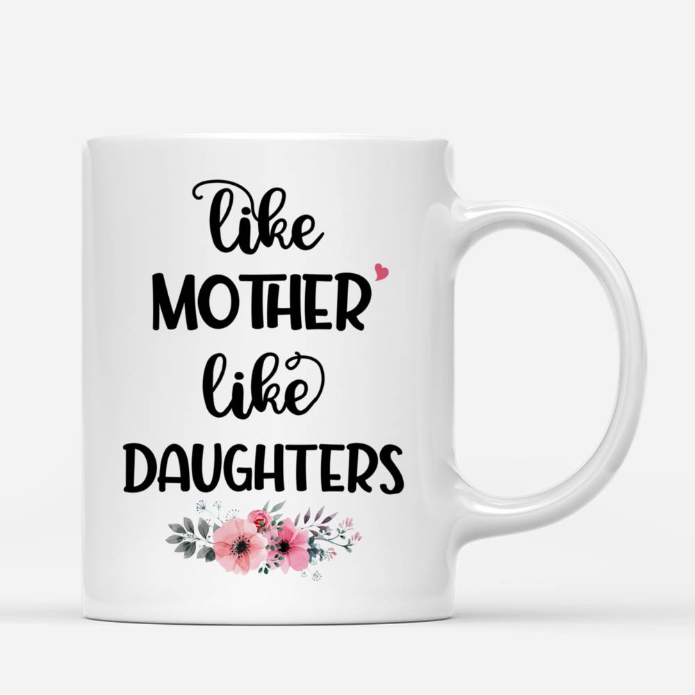 Personalized Mug - Mother and Daughter - Like Mother Like Daughters (3326)_2