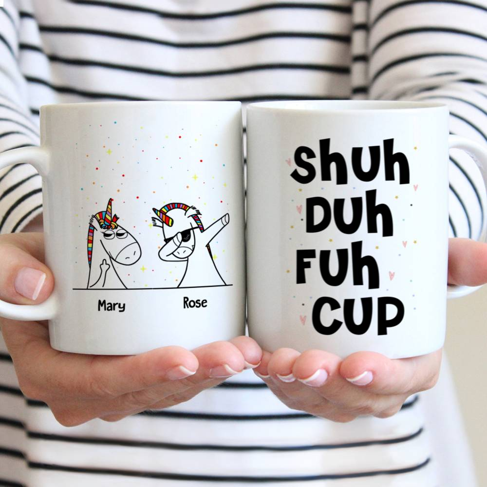 Personalized Mug - Unicorn Friends - Shuh Duh Fuh Cup