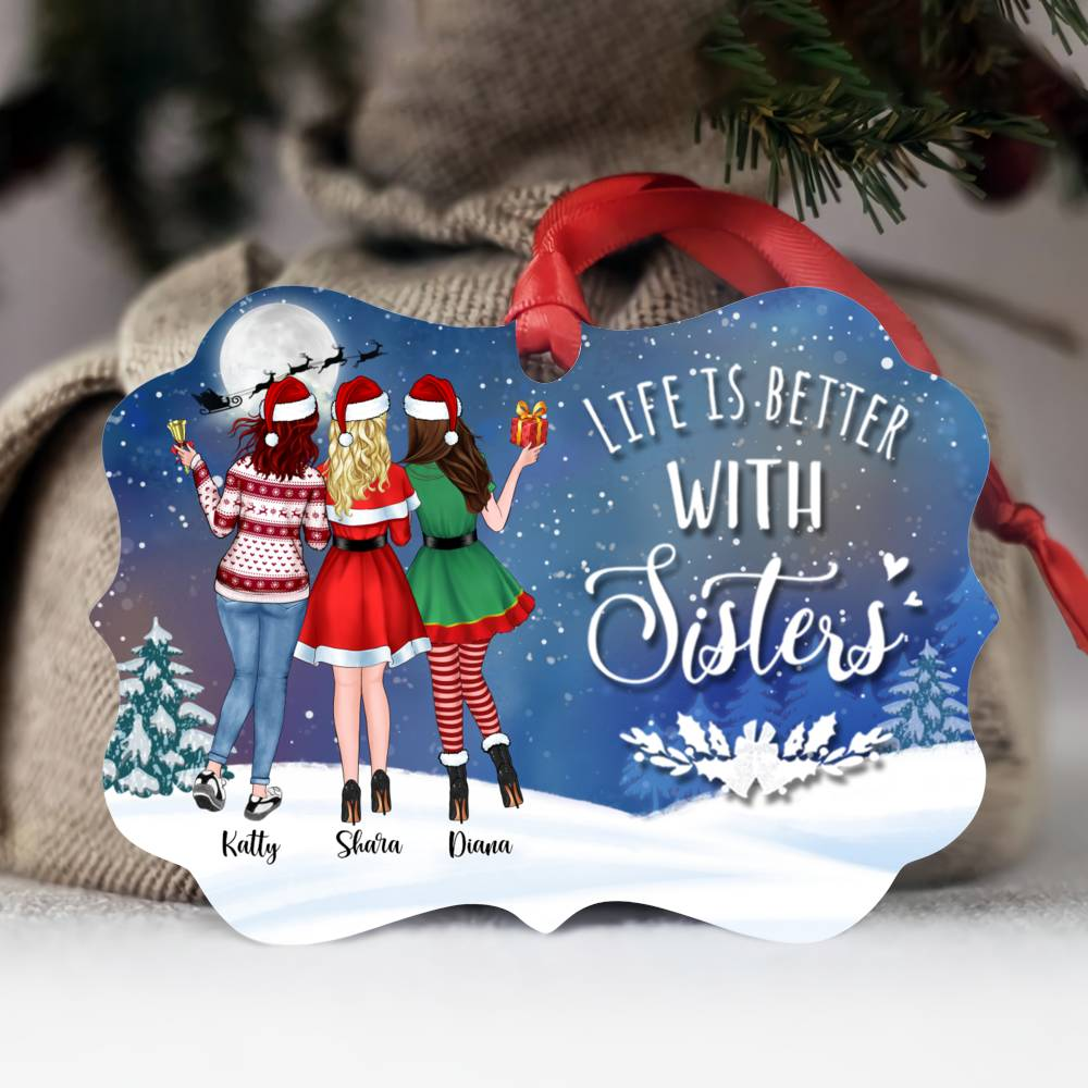 Personalized Ornament - Up to 5 Girls - Life Is Better With Sisters (5419)