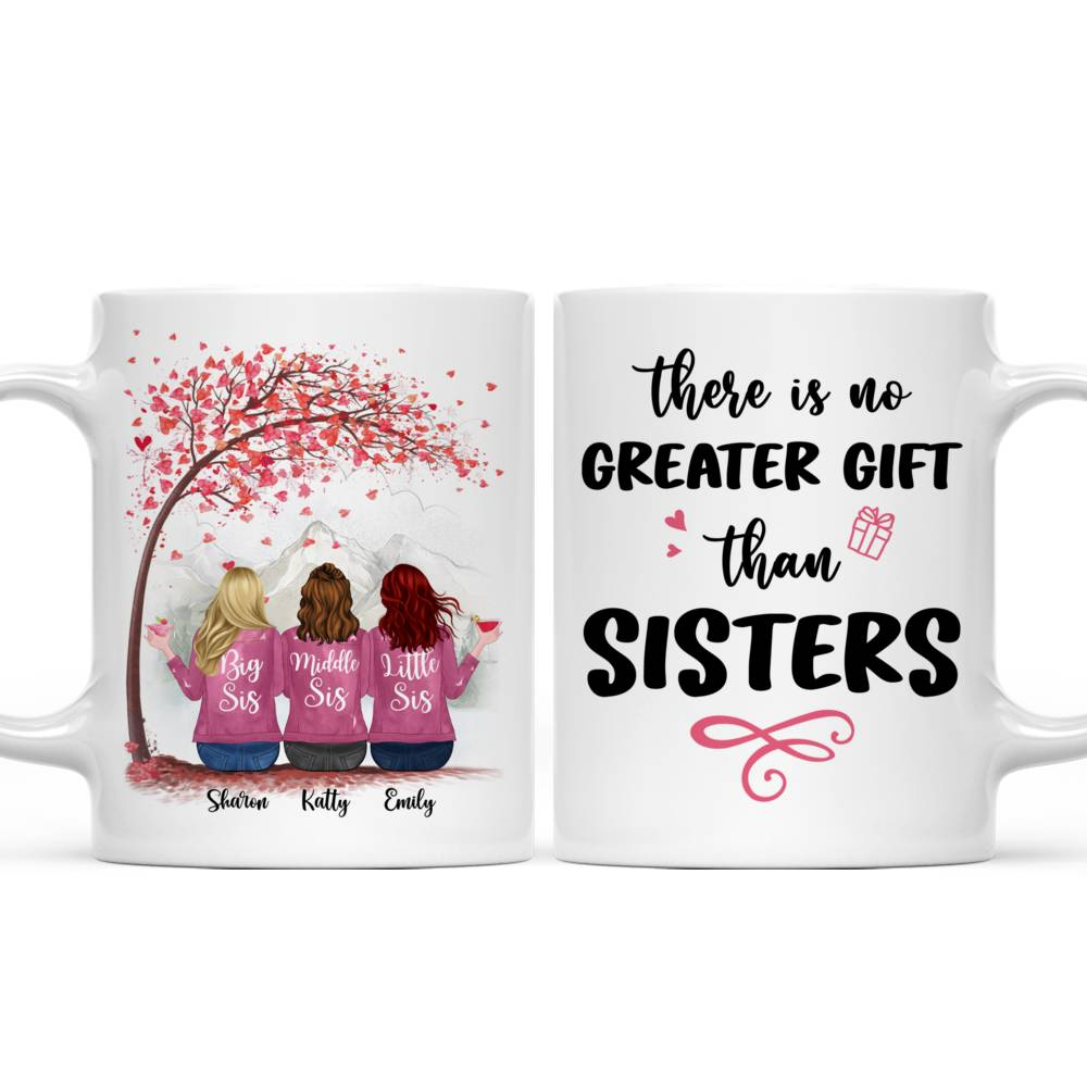Personalized Mug - There Is No Greater Gift Than Sisters (Ver 2) (5726)_3