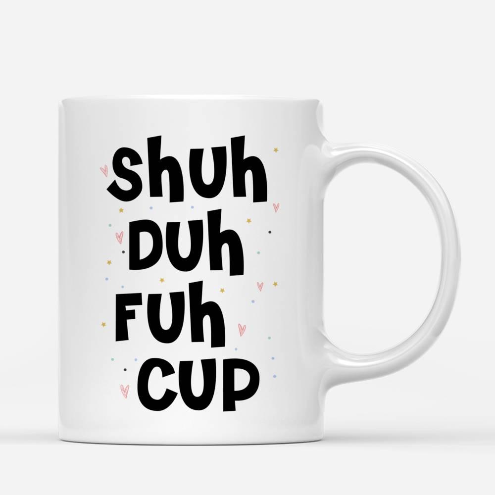 Personalized Mug - Unicorn Friends - Shuh Duh Fuh Cup_2
