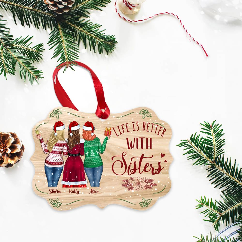 Personalized Xmas Ornament - Life Is Better With Sisters (5376)_2