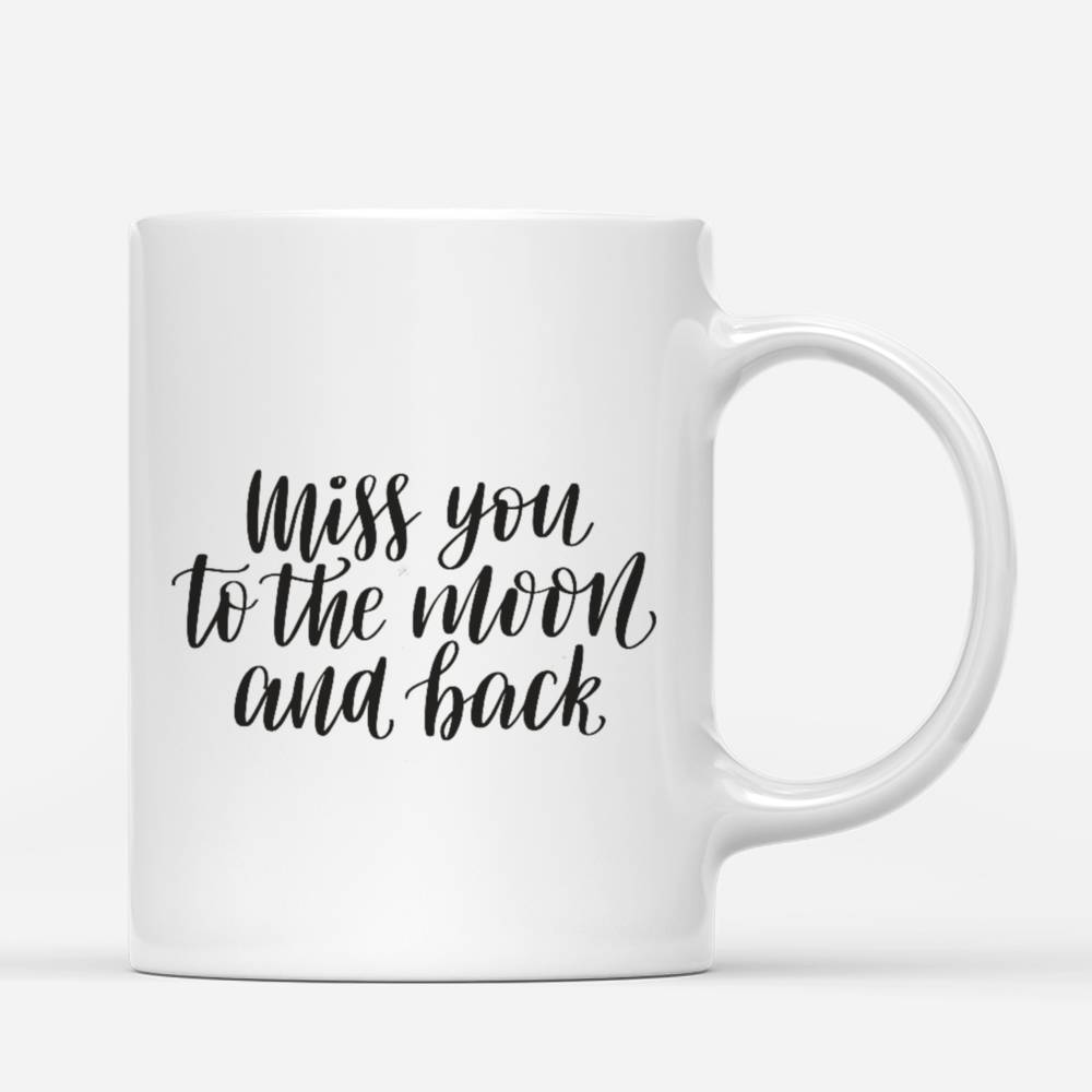 Personalized Mug - Memorial Mug - Moon - Miss You To The Moon And Back_2