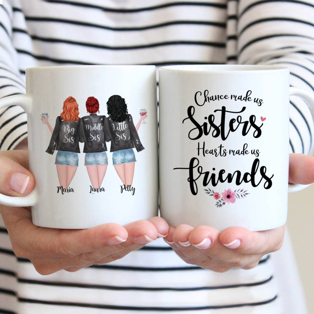 Personalized Sister Mug - Chance Made Us Sisters, Hearts Made Us Friends